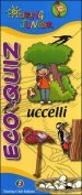 Eco quiz. Uccelli. Ediz. illustrata