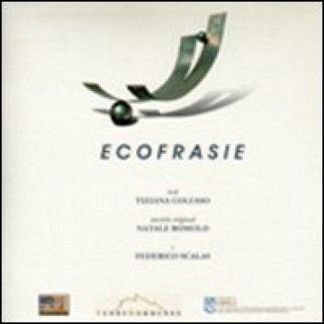 Ecofrasie. Con CD Audio di poesia e musica - Tiziana Colusso | Kritjur.org