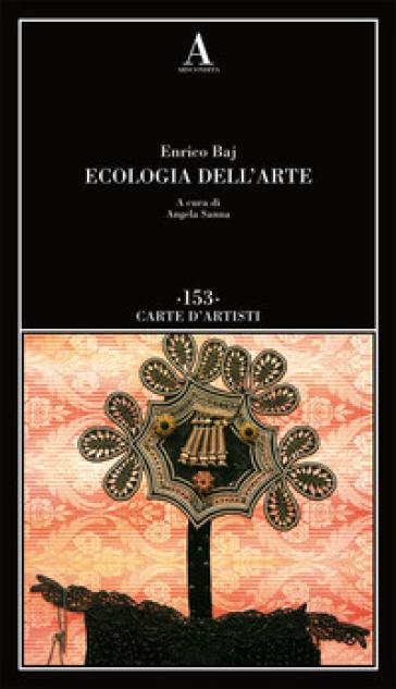 Ecologia dell'arte - Enrico Baj pdf epub