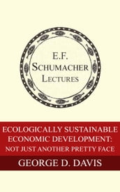 Ecologically Sustainable Economic Development: Not Just Another Pretty Face