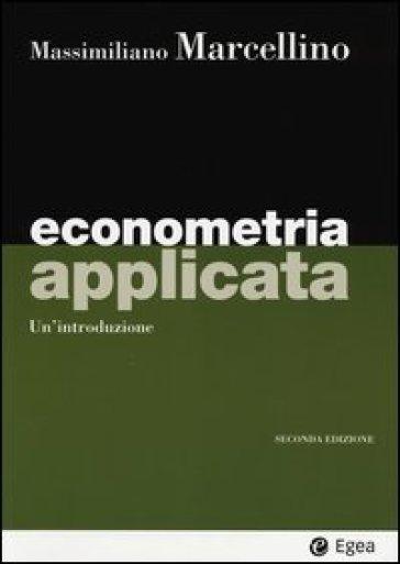 Econometria applicata. Un'introduzione - Massimiliano Marcellino |