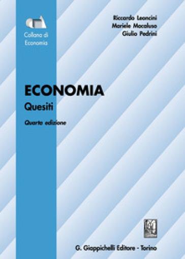 Economia. Quesiti - Riccardo Leoncini |