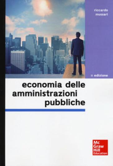 Economia delle amministrazioni pubbliche - Riccardo Mussari | Thecosgala.com