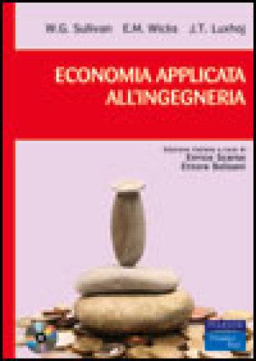 Economia applicata all'ingegneria. Con CD-ROM - William G. Sullivan |