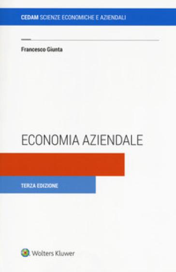 Economia aziendale. Con e-book. Con espansione online - Francesco Giunta |