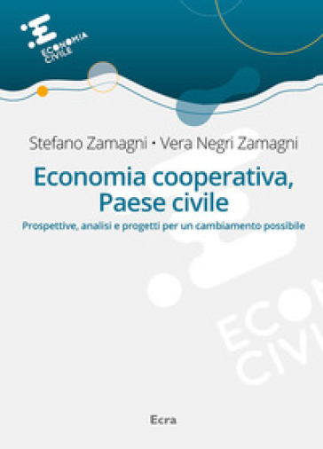 Economia cooperativa, Paese civile - Stefano Zamagni   Jonathanterrington.com
