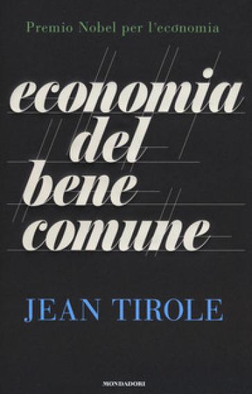 Economia del bene comune - Jean Tirole pdf epub