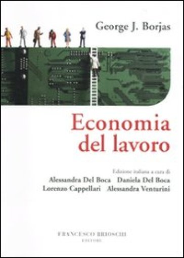 Economia del lavoro - George J. Borjas |