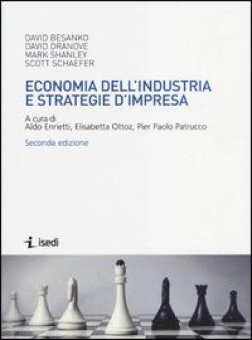 Economia dell'industria e strategie d'impresa - S. Anselmi | Thecosgala.com