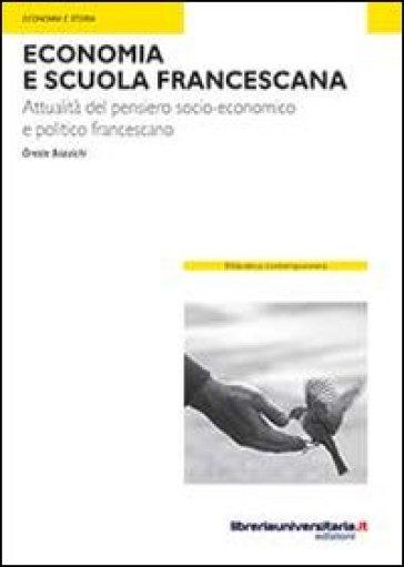 Economia e scuola francescana - Oreste Bazzichi |