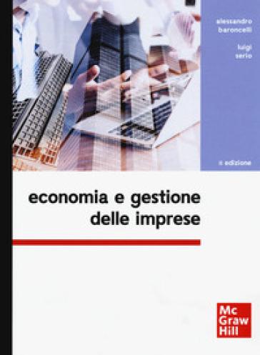 Economia e gestione delle imprese - Alessandro Baroncelli  