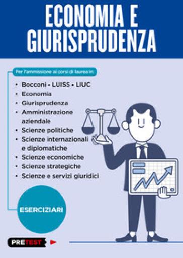 Economia e giurisprudenza. Eserciziari