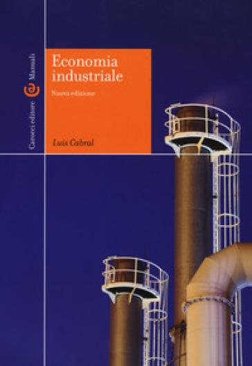 Economia industriale - Luis Cabral |