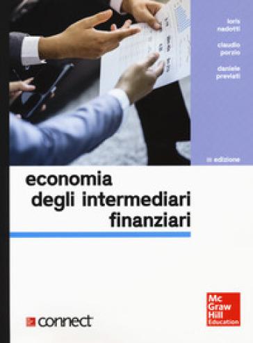 Economia degli intermediari finanziari. Con Connect - Loris Nadotti | Ericsfund.org