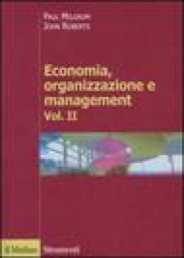 Economia, organizzazione e management. 2. - Paul Milgrom | Thecosgala.com