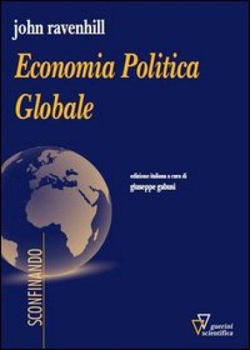 Economia politica globale - John Ravenhill   Thecosgala.com