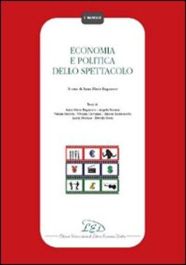 Economia e politica dello spettacolo - A. M. Bagnasco | Ericsfund.org