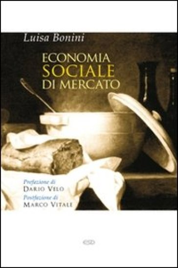 Economia sociale di mercato - Luisa Bonini |