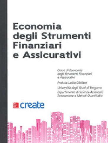 Economia degli strumenti finanziari e assicurativi - Lucia Gibilaro | Thecosgala.com