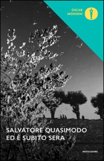 Ed è subito sera - Salvatore Quasimodo | Kritjur.org