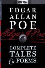 Edgar Allan Poe: Complete Tales & Poems (Illustrated)