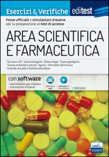 EdiTEST. Area scientifica e farmaceutica. Esercizi & verifiche. Con espansione online