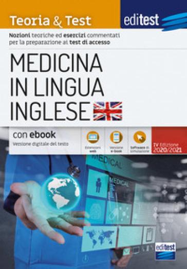 EdiTEST. Medicina in lingua inglese. Teoria & test. Con e-book. Con software di simulazione