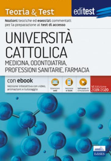 EdiTEST. Università Cattolica. Medicina. Teoria & test. Con e-book