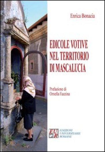 Edicole votive nel territorio di Mascalucia - Enrica Bonacia |