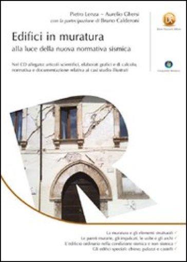 Edifici in muratura alla luce della nuova normativa sismica. Con CD-ROM - Pietro Lenza   Thecosgala.com