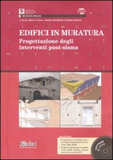 Edifici in muratura. Progettazione degli interventi post-sisma. SISMA Molise 2002. Con CD-ROM - S. Podestà pdf epub