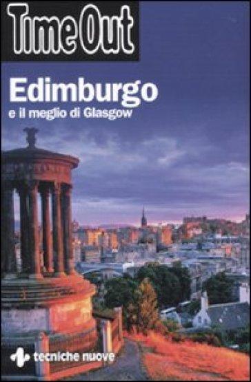 Edimburgo e il meglio di Glasgow