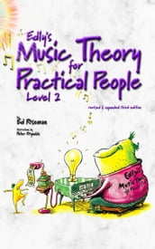 Edly s Music Theory for Practical People Level 2