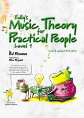 Edly s Music Theory for Practical People Level 1