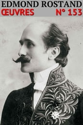Edmond Rostand - Oeuvres