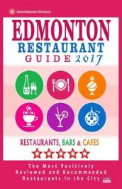 Edmonton Restaurant Guide 2017