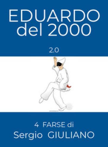 Eduardo del 2000. 2.0 - Sergio Giuliano | Thecosgala.com