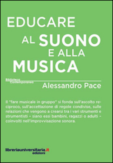Educare al suono e alla musica - Alessandro Pace |