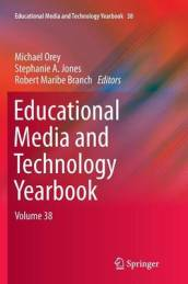 Educational Media and Technology Yearbook Volume 38