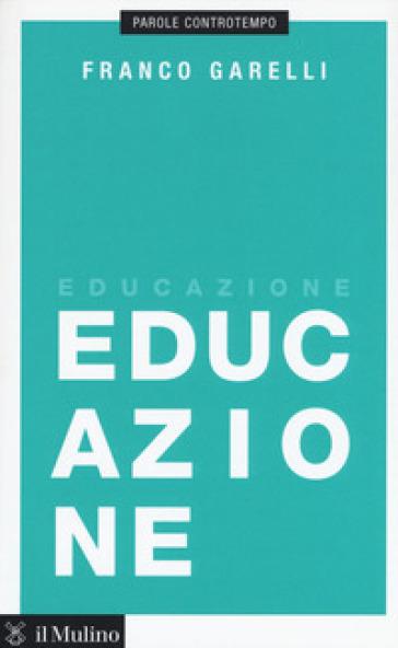 Educazione - Franco Garelli |