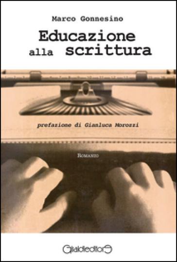 Educazione alla scrittura - Marco Gonnesino |