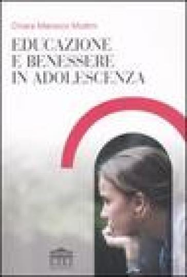 Educazione e benessere in adolescenza - Chiara Marocco Muttini | Thecosgala.com