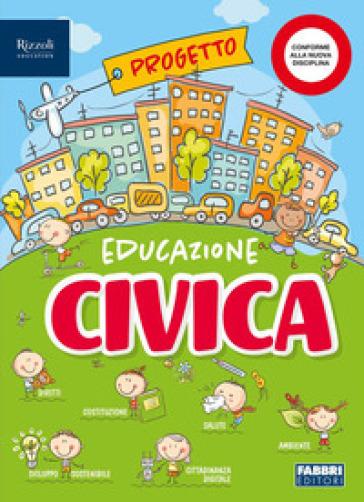 Educazione civica e ambientale. Hub kids. Per la Scuola elementare. Con e-book. Con espansione online