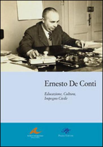 Educazione, cultura, impegno civile - Ernesto De Conti | Kritjur.org