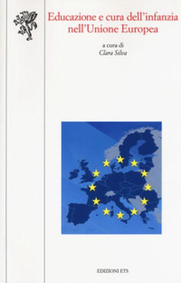 Educazione e cura dell'infanzia nell'Unione Europea - C. Silva   Rochesterscifianimecon.com