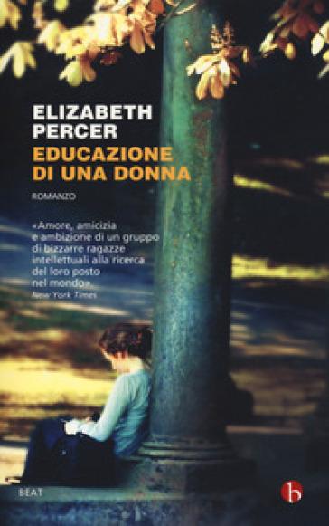 Educazione di una donna - Elizabeth Percer   Jonathanterrington.com
