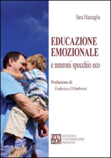 Educazione emozionale e neuroni specchio eco - Sara Mazzaglia |