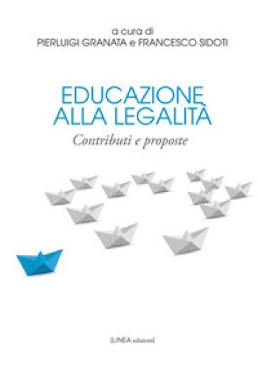Educazione alla legalità. Contributi e proposte - F. Sidoti |