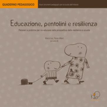 Educazione, pentolini e resilienza - Marco Ius  