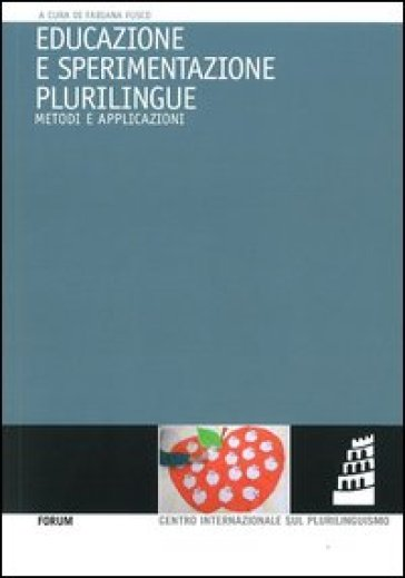 Educazione e sperimentazione plurilingue. Metodi e applicazioni - F. Fusco | Thecosgala.com
